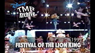 Festival of the Lion King at Animal Kingdom - 1999 - Disney World