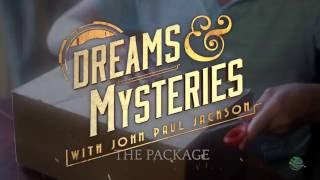 Dreams & Mysteries - The Package Dream