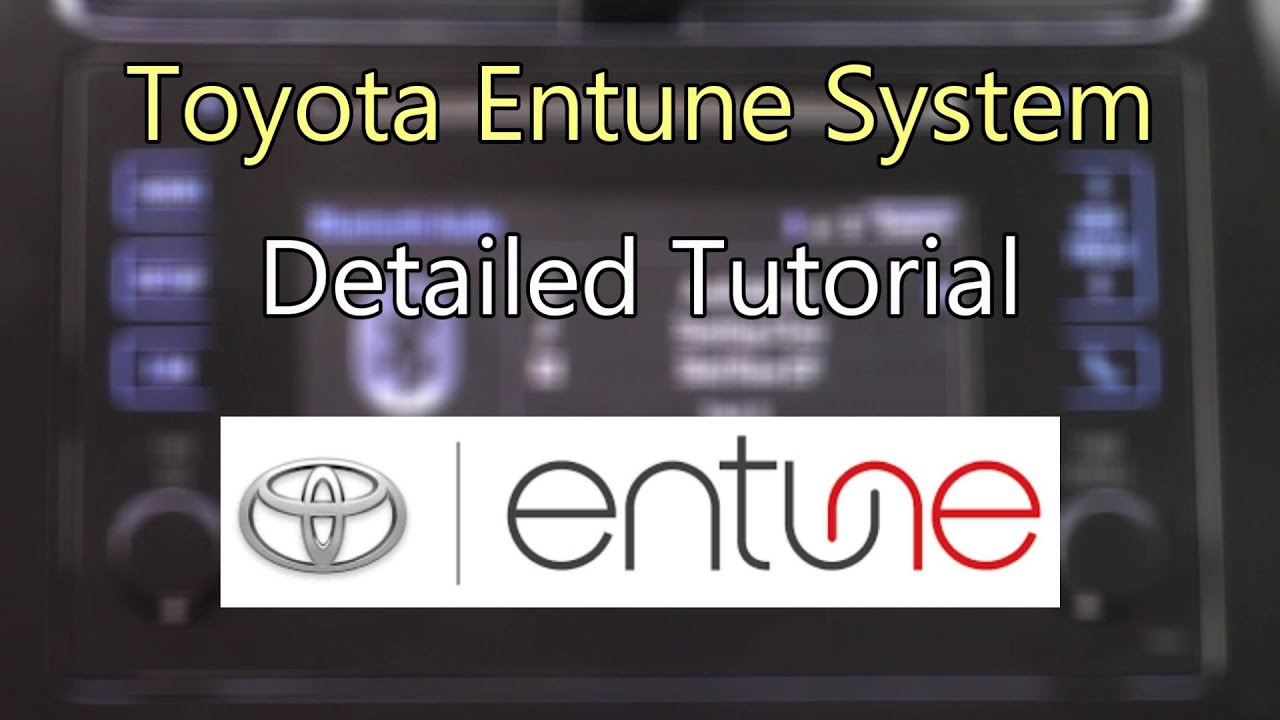 Toyota Entune System 2016 Detailed Tutorial Tech Help