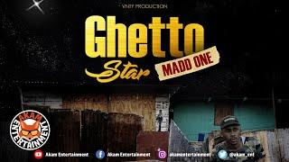 Madd One - Ghetto Star - February 2020