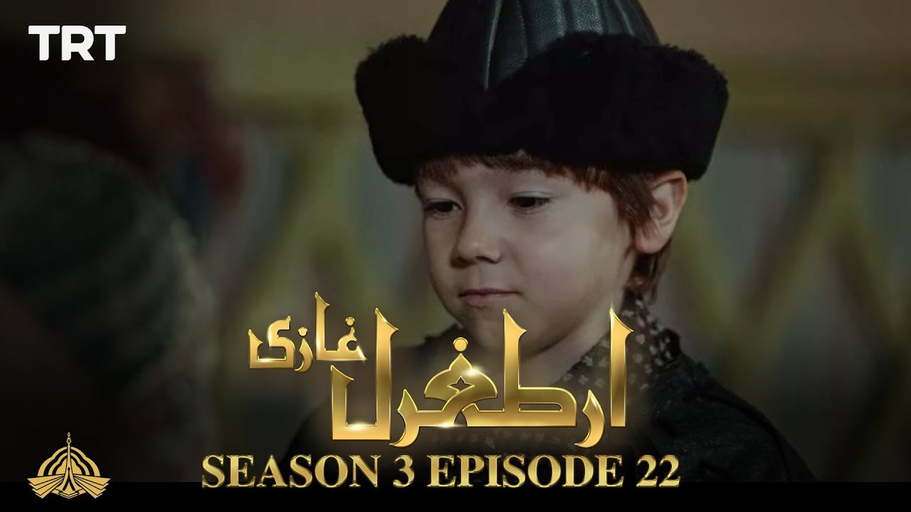 Ertugrul Ghazi Urdu | Episode 22 | Season 3