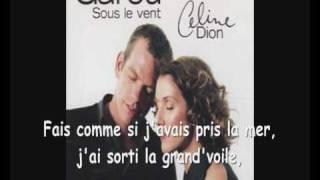 Sous le vent / Karaoké (paroles+musique) / Céline Dion et Garou