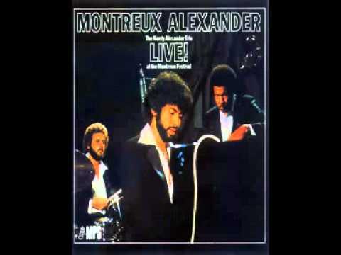 The Monty Alexander Trio LIVE! At The Montreux Festival 1976