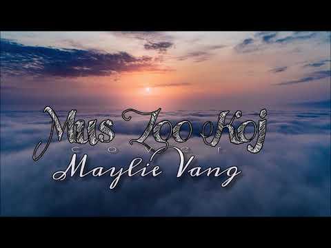 Mus Zoo Koj By Dang Thao - Maylie Vang (Cover) thumbnail