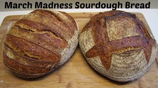 March Madness Sourdough  Bread- Rye, Whole Wheat, White Flour, Molasses And Malt Syrup - Yum!