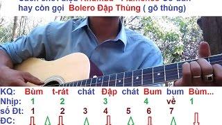 [ Tự học đàn guitar ] Cách chơi Rhumba Flamenco hay Bolero Đập Thùng