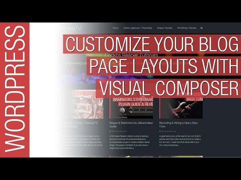 Customize Your WordPress Blog Page with Visual Composer - 동영상