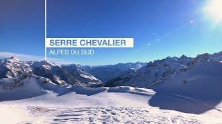 SERRE CHEVALIER - Grand Domaine des Alpes du Sud
