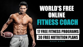World's Free Online Fitness Trainer & Nutritionist - Guru Mann Launched 17 Programs