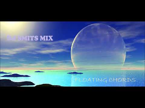 Dj Smits Mix - Floating Chords
