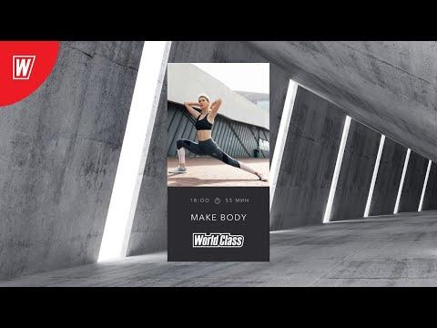 MAKE BODY с Еленой Дубас   30 мая 2020   Онлайн-тренировки World Class