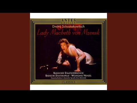 Lady Macbeth von Mzensk, Op. 29: Orchester Zwischenspiel I