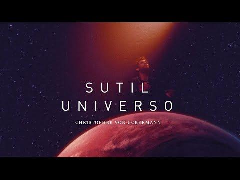 Christopher von Uckermann - Sutil Universo (Video Oficial)