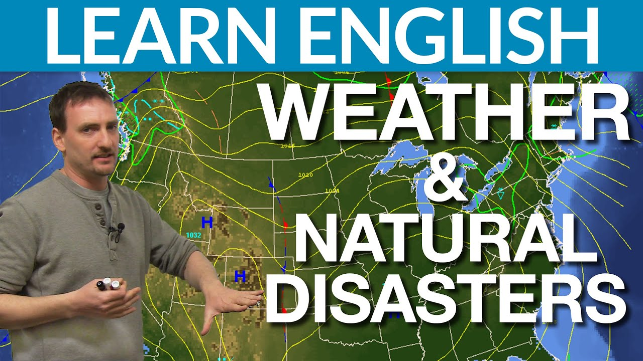 Natural Disasters Learn English