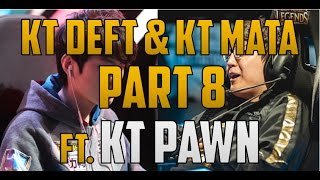 KT Deft and KT Mata Duo Lucian/Karma #8 ft. KT PawN