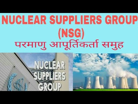 Nuclear suppliers group NSG AND INDIA