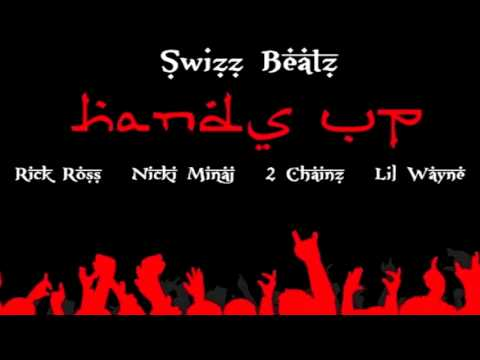 Swizz Beatz - Hands Up (ft. Rick Ross, Nicki Minaj, 2 Chainz & Lil Wayne)