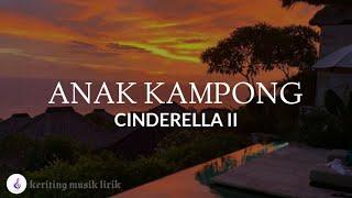 Anak kampong Cinderella II (official lirik)