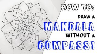 HowTo: Draw a Mandala Without a Compass!