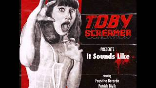 ToBy Screamer - It Sounds Like (Markus Lange & Popmuschi Remix) [Absolut Freak 23]