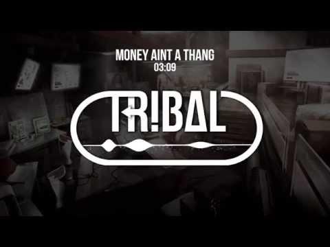 TropKillaz - Money Ain't A Thang