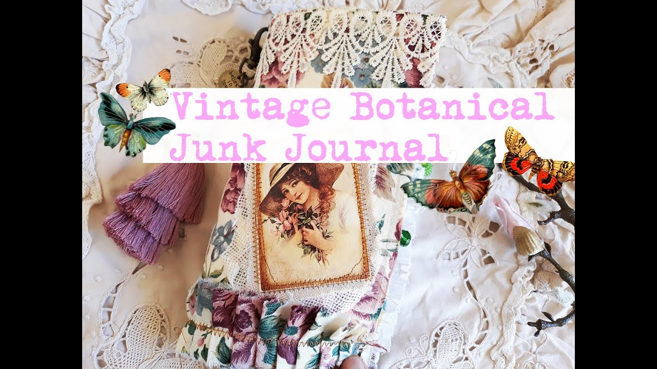 Vintage Botanical Junk Journal Flip Through Natural Romantic Flower Botanical Theme