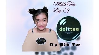 DIY MILK TEA | Doittea by Cj | Jelai Arts
