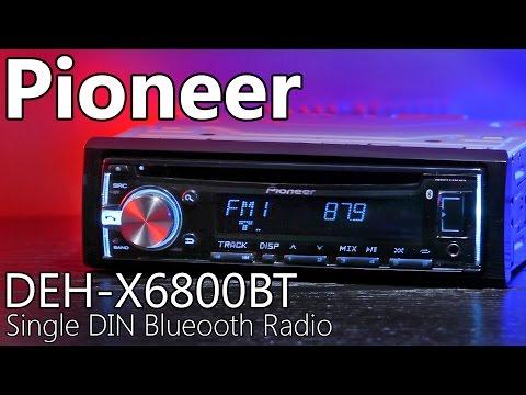 Pioneer DEH-X6800BT Single DIN Car Radio - Review