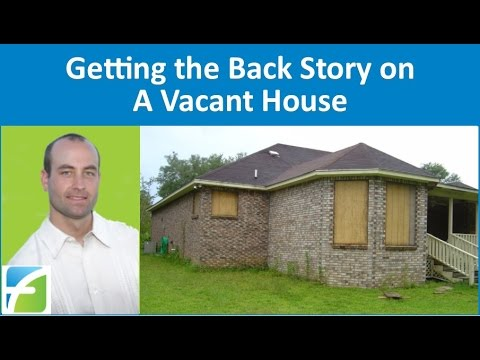 Getting the Back Story on a Vacant House