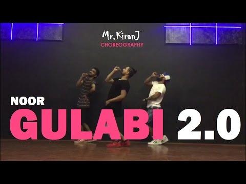 Gulabi 2.0 | Noor | KiranJ | Dancepeople Studios