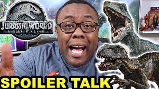JURASSIC WORLD Fallen Kingdom Spoiler Talk and OMG THAT ENDING!