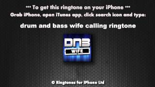 Drum and Bass Wife Calling Ringtone