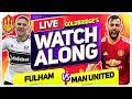 FULHAM vs MANCHESTER UNITED With Mark GOLDBRIDGE LIVE