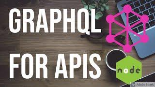 Learn Graphql for API development