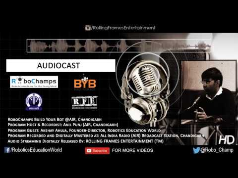 "AIR FM Rainbow Chandigarh ""Lakshya"" Radio Interview feat Akshay Ahuja | RoboChamps | Audiocast"