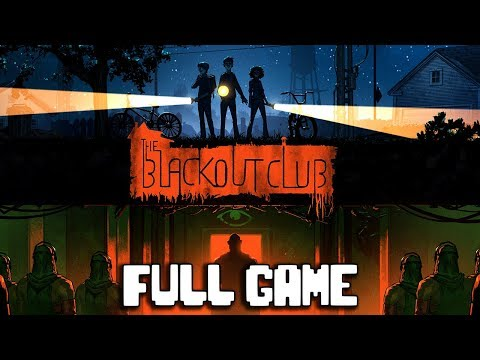 THE BLACKOUT CLUB Full Game Gameplay Part 1 - No Commentary