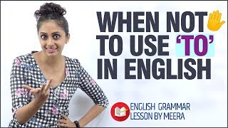 When NOT ✋To Use 'TO' in Spoken English? | Avoid Common Mistakes in English | English Grammar Lesson