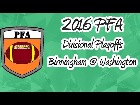 2016 PFA Divisional Playoffs: Birmingham @ Washington