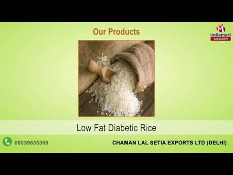 Basmati & Diabetic Rice By Chaman Lal Setia Exports Ltd, Delhi