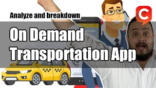 Startup Idea: On Demand Transportation App Breakdown, Cogent Step