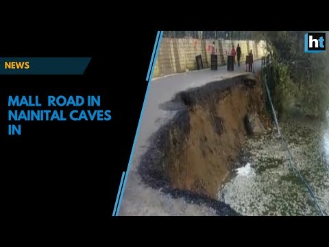Watch: Mall road in Nainital caves in due to negligence