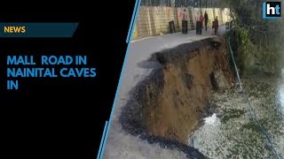 Watch: Mall road in Nainital caves in due to negligence thumbnail