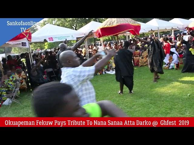 Okuapeman Association Pays Tribute To Nana Sanaa Atta Darko @ Ghanafest 2019