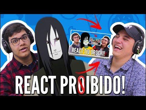 O REACT PROIBIDO AO TIO OROCHI - NÃO ASSISTA ESSE VIDEO!