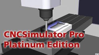 CNCSimulator Pro Platinum Edition 2016