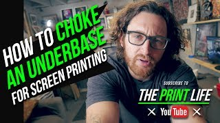 How to Screen Print: Choke an Underbase for Silk Screen Printing