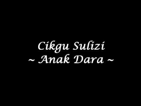 Cikgu Sulizi - Anak Dara (High Quality)