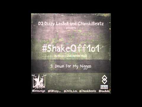 9 Baltimore Club MusicCMurder Down For My Niggas #Shakeoff101
