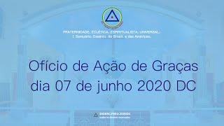 Ofício de Ação de Graças do dia 7 de junho de 2020 DC