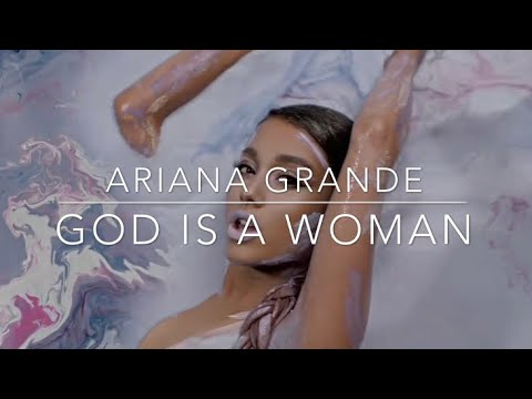 洋楽 Ariana Grande - God Is A Woman 和訳